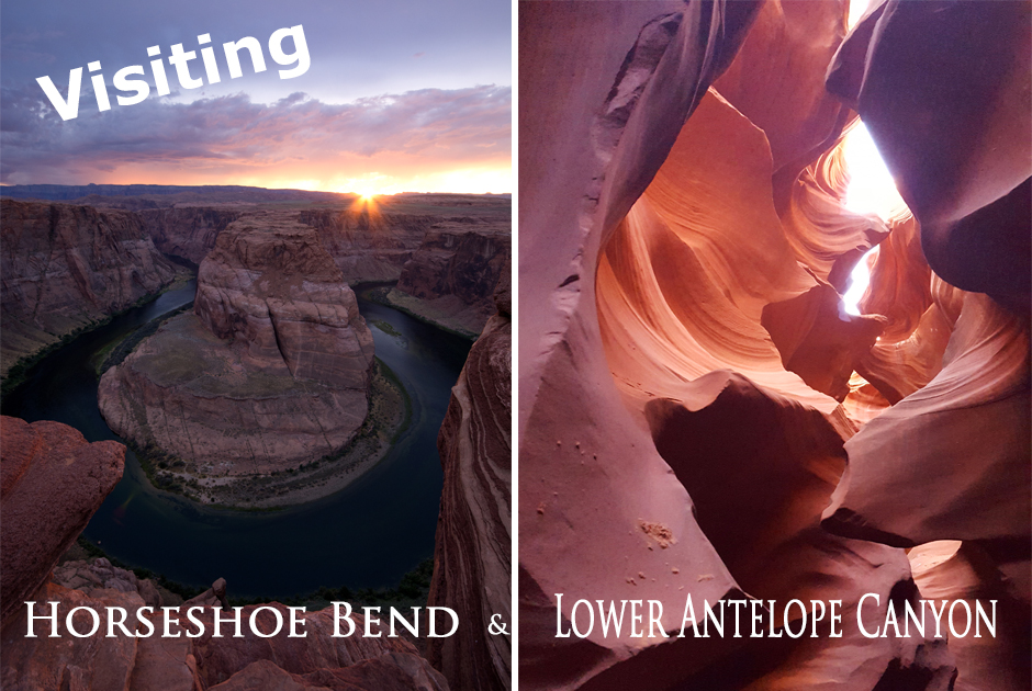 Horseshoe Bend and Lower Antelope Canyon
